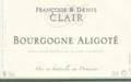 Domaine Françoise & Denis CLAIR - Bourgogne Aligoté